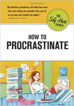 How to Procrastinate - Self Hurt book.
